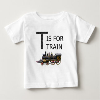 T IS FOR TRAIN BABY T-Shirt
