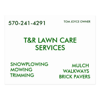 T&R LAWN CARE, SERVICES, SNOWPLOWING, MOWING, T... POSTCARD