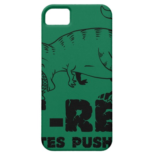 t rex hates push-ups iPhone 5 cover