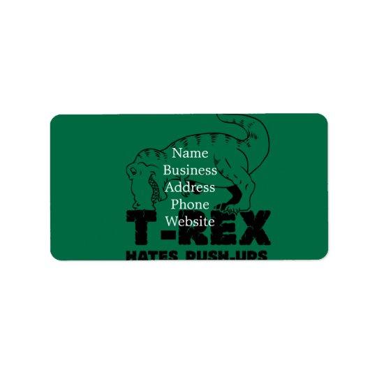 t rex hates push-ups label