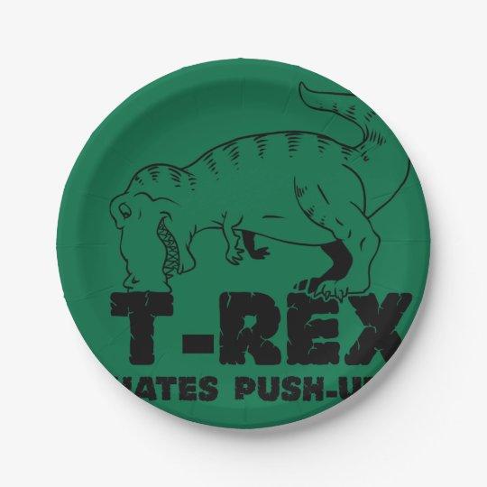 t rex hates push-ups paper plate