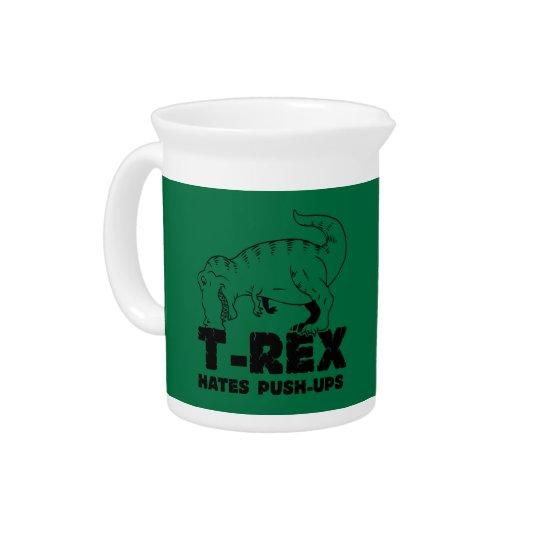 t rex hates push-ups pitcher