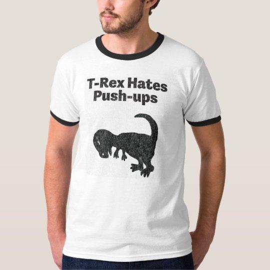 T-Rex Hates Push-Ups Shirt