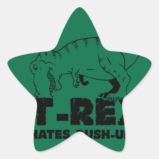t rex hates push-ups star sticker