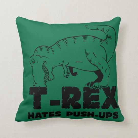 t rex hates push-ups throw pillow