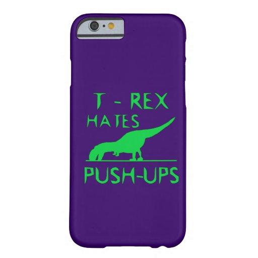 T REX HATES PUSHUPS Funny Dino Design iPhone 6 Case