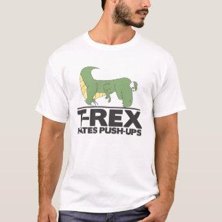 T-Rex hates pushups shirt. T-Shirt