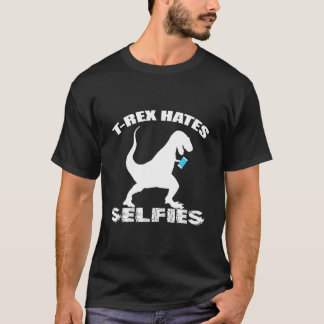 T-REX HATES SELFIES T-Shirt