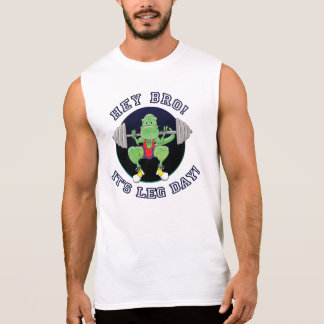 T-Rex. Hey Bro! It's Leg Day! Sleeveless Shirt