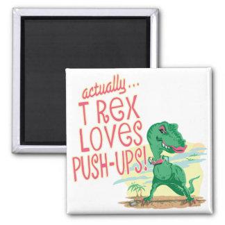 T Rex Loves Push-Ups Square Magnet
