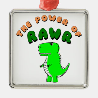 T-Rex The Power Of RAWR Metal Ornament