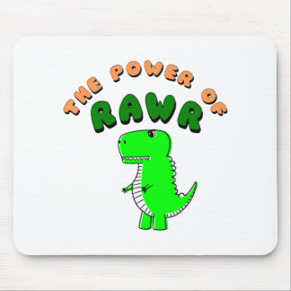 T-Rex The Power Of RAWR Mouse Pad