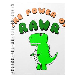 T-Rex The Power Of RAWR Notebooks