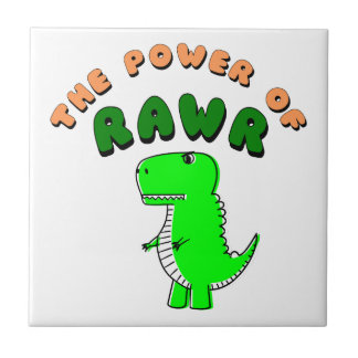 T-Rex The Power Of RAWR Tile