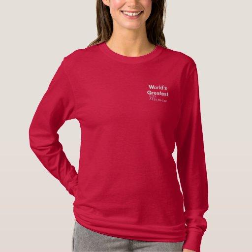 T-shirt À Manches Lomgues Brodée Plus grand Mamaw du monde