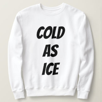 T-Shirt - COLD AS ICE
