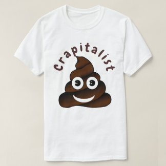 T-shirt Crapitalist