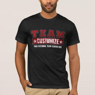 T-shirt Customisez votre nom et slogan d'équipe
