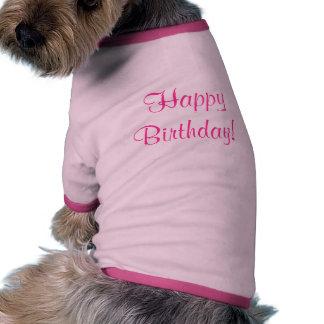 T-shirt de chien de JOYEUX ANNIVERSAIRE T-shirt Pour Animal Domestique
