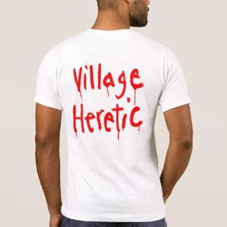 T-shirt de hérétique de village