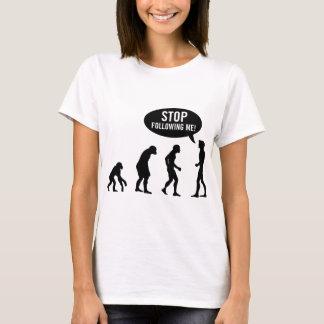 T-shirt évolution - cessez de me suivre !