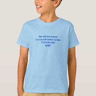 T-SHIRT FOR TWINS PERFECT FUNNY WITTY HYSTERICAL