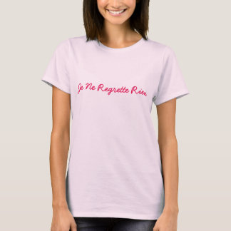 """t-shirt """"I regret nothing"""" French letters text"""