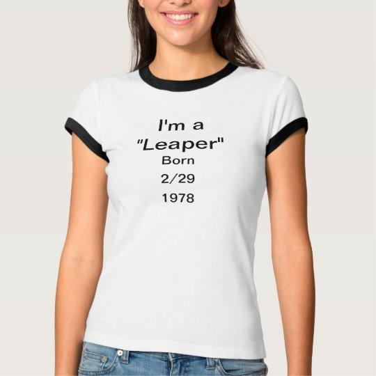 """T-shirt - I'm a """"Leaper"""" - 2/29"""