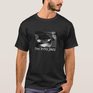 T-Shirt: I'm Into Jazz, With Vinyl Record T-Shirt