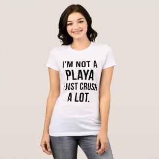 T-Shirt I'm not a player