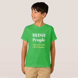 T-shirt IRISH People make this world a better plac