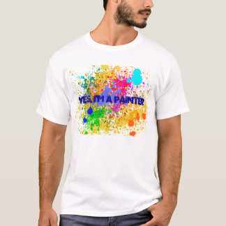 t-shirt is, I'm to painter