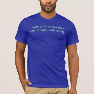 T-shirt J'ai une fin, relation personnelle avec la réalité