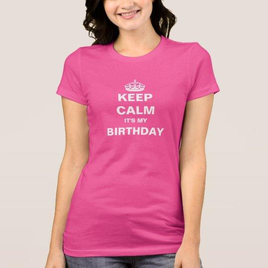 T-Shirt - KEEP CALM BIRTHDAY
