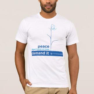 T-shirt La paix ne se développe pas sur des arbres
