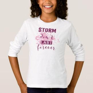 T-shirt La tempête de inspiration ne durent pas pour