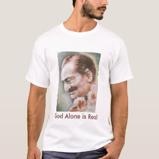T-shirt--Meher Baba, God Alone is Real T-Shirt