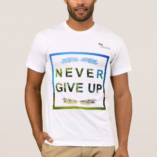 """T-Shirt """"Never Give Up"""" White Heevs™"""