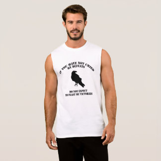 """T-shirt of cotton without sleeves """" Cry my defeats"""