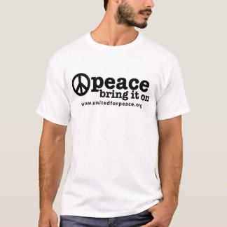 T-shirt Paix--Apportez-la dessus
