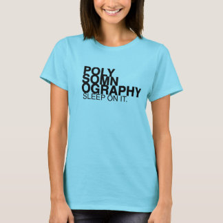 T-shirt POLYSOMNOGRAPHY BT Slipperywindow