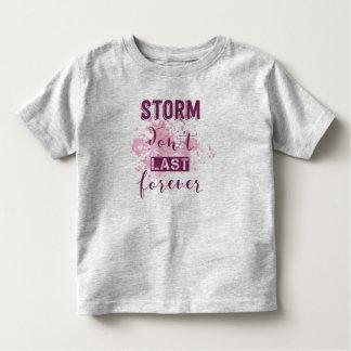 T-shirt Pour Les Tous Petits La tempête de inspiration ne durent pas pour