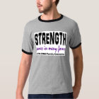 T-Shirt - Strength Comes in Many Forms