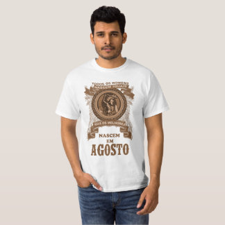 T-shirt The best men are born in Agosto