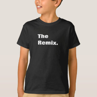 T-Shirt - THE REMIX (Kid)