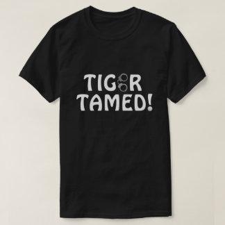 T-shirt Tigre apprivoisé !