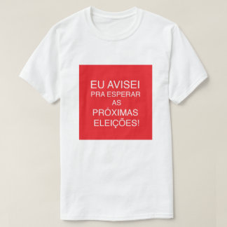 T-shirt with saying