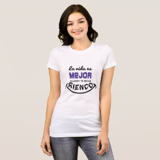 T-shirt Woman, the life is better laughing