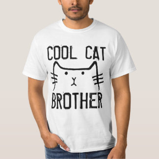 T-shirts for BROTHER, COOL CAT
