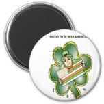 T-Shirts For Irish Americans Fridge Magnets
